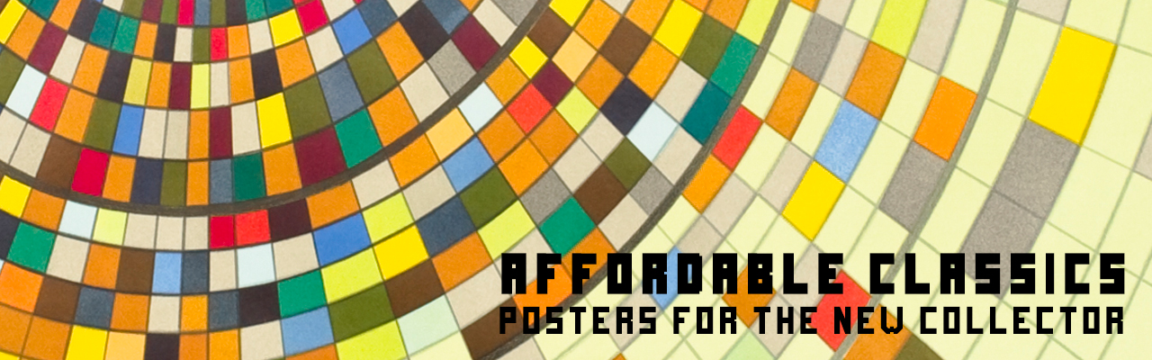 Affordable Classics: Posters for the New Collector